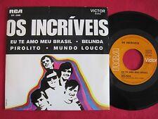 LATIN 45 PS EP - OS INCRIVEIS - EU TE AMO MEU BRASIL - RCA TP-588 PORTUGAL VG+