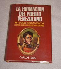 La Formacion del Pueblo Venezolano by Carlos Siso (1982) Spanish language