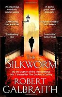 The Silkworm (Cormoran Strike) By Robert Galbraith. 9780751549263
