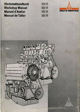 DEUTZ 1011F Engine Motor Tractor Truck Workshop Repair Service Manual **PDF CD**