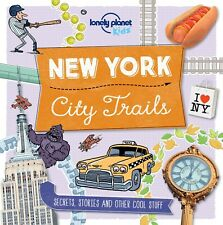 NEW YORK CITY TRAILS (Lonely Planet Kids) - Cool Paperback Book, 102 Pages NEW