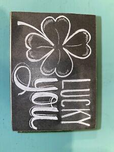 "PRIMITIVE WOOD BOX SIGN~Shamrock ""LUCKY YOU""~Wall Art/Shelf Sitter~St. Patrick's"