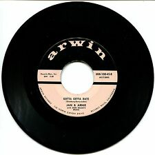 JAN & ARNIE - GOTTA GETTA DATE / JENNIE LEE - 45 rpm RECORD - ARWIN  # MM-108-45