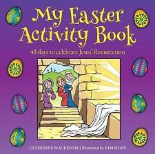MY EASTER ACTIVITY BOOK - MACKENZIE, CATHERINE/ SHAW, KIM (ILT) - NEW PAPERBACK
