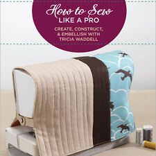 NEW DVD: STITCH WORKSHOP: HOW TO SEW LIKE A PRO: Create, Construct, and Embellis