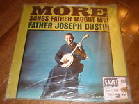 Father Joseph Dustin LP More Songs Father Taught Me SEALED