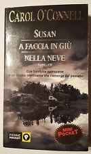 CAROL O'CONNELL - SUSAN A FACCIA IN GIU' NELLA NEVE