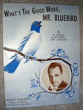 1943 WHAT'S THE GOOD WORD MR. BLUEBIRD Sheet Music LOU BREESE by Hoffman