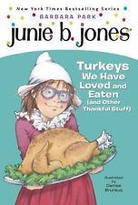 new-Junie B Jones #28-Turkeys We Have Loved and Eaten-Thanksgiving-Barbara Parks