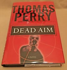 Dead Aim By Thomas Perry - First Edition 2002 - Author SIGNED