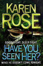 Have You Seen Her?, Rose, Karen, Used; Good Book