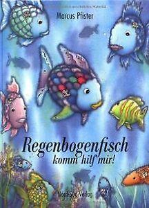 Regenbogenfisch, komm hilf mir! von Pfister, Marcus   Buch   Zustand gut