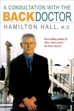 A Consultation with the Back Doctor by Hamilton Hall (2004, Paperback)