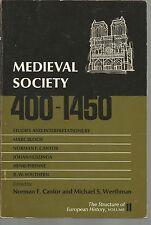 Medieval Society 400-1450 Editors Norman F Cantor, Michael S Werthman PB
