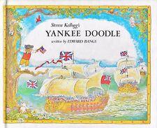 Steven Kellogg's Yankee Doodle Steven Kellogg & Edward Bangs American Revolution