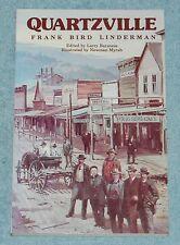 Quartzville by Frank B. Linderman, Paperback
