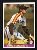 Craig Reynolds #405 signed autograph auto 1984 Donruss Baseball Trading Card