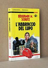 L'ABBRACCIO DEL LUPO  Schutz  LONGANESI & C. 15