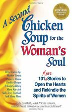 A Second Chicken Soup for the Womans Soul: 101 Mo