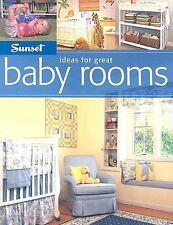 Sunset Ideas for Great Baby Rooms (Ideas for Great), Bridget Biscotti Bradley