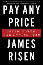 Risen, James-pay any price: greed, power, and endless was // 3
