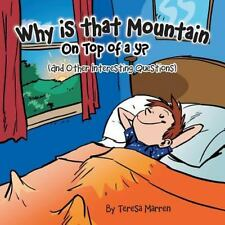 Why Is That Mountain on Top of the Y?: And Other Interesting Questions (Paperbac
