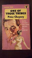 """Peter Cheyney, One of Those Things,"""" 1962, Great Pan G407, VG,"""