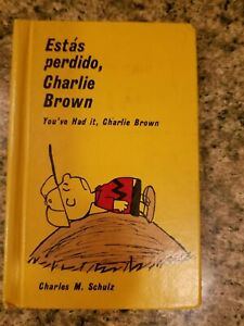 ESTA'S PERDIDO CHARLIE BROWN ( YOU'VE HAD IT ) CHARLES SCHULTZ HARDCOVER BOOK