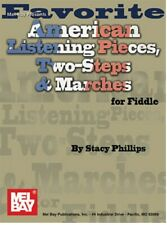 Mel Bay 20585 Favorite American Listening Pieces, Two-Steps & Marches for Fiddle