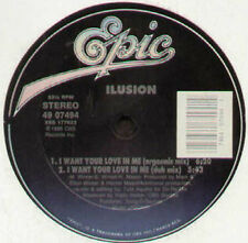 ILUSION - I Want Your Love In Me - Epic - 49 07494 - Usa