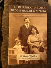 The Troubleshooter's Guide to Do-It-Yourself Genealogy: Unlock Your Family Hist.