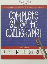 Complete Guide To Calligraphy - Vivien Lunniss