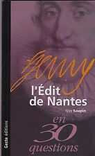 L EDIT DE NANTES EN 30 QUESTIONS  G. SAUPIN