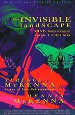 The Invisible Landscape: Mind, Hallucinogens, and the I Ching-Terence McKenna, D