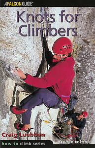 Knots for Climbers by Craig Luebben (Paperback, 2001)