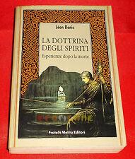 Lèon Denis LA DOTTRINA DEGLI SPIRITI Esperienze Dopo la Morte - 1990 - DK