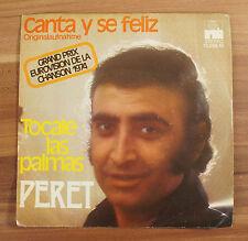 """Single 7"""" Vinyl Peret - Canta y se feliz / Tocale las palmas 1974 TOP!"""