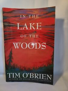 IN THE LAKE OF THE WOODS BY Tim O'Brien 1994