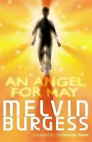 An Angel for May by Melvin Burgess, Acceptable Used Book (Paperback) FREE & FAST