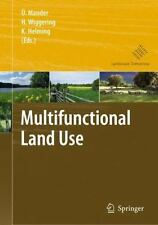 Multifunctional Land Use : Meeting Future Demands for Landscape Goods and...