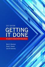 Getting It Done: A Guide for Government Executives IBM Center for the Business