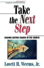Take The Next Step by Lovett H. Weems Jr. - church growth, change