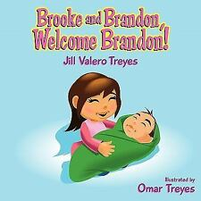 Brooke and Brandon Welcome Brandon by Jill Treyes (2010, Paperback)