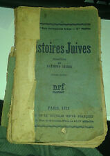Histoires juives recueillies par Raymond Geiger. Nrf. 1923.