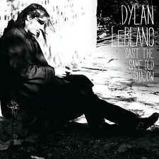 DYLAN LEBLANC - CAST THE SAME OLD SHADOW  VINYL LP NEU