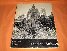 vaticano artistico,von matt-fallani, illustr. in 8° 1955
