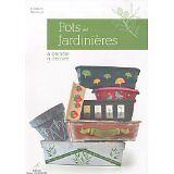 Florence Melocco - Pots et Jardinières à peindre, à décorer... - 2010 - Broché