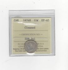 1874H , ICCS  Graded Canadian,  10  Cent, **EF-40**Cleaned