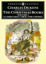 The Christmas Books Volume 1: A Christmas Carol / The Chimes (Penguin English ,