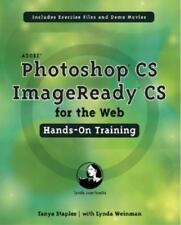 Adobe Photoshop CS for the Web : Hands on Training by Tanya Staples (2003) NEW